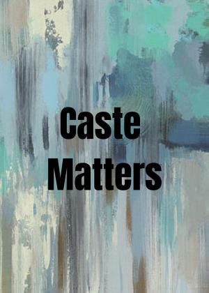 Caste Matters (1)